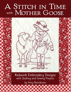 A Stitch in Time with Mother Goose – AB12301 sewing & quilting book that features redwork embroidery from IndygoJunction.com $19.99
