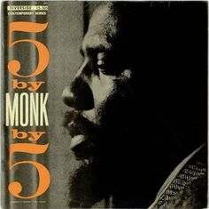 5 By Monk By 5 (Riverside RLP-1150).