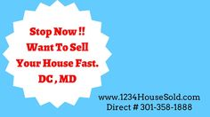 Sell My House Fast Washington DC | 301-358-1888 | We buy Houses Washingt...
