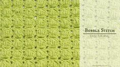 How To Crochet The Bobble Stitch (Easy Tutorial)