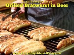 Tom from Malibu, California shared his favorite camping recipe with us Grilled Bratwurst in Beer... Read More: http://www.everything-about-rving.com/grilled-bratwurst-in-beer.html Happy Grilling! #recipe #grilling #rving #rv #camping #gorving #leisure #outdoors