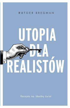 Utopia dla realistów-Bregman Rutger