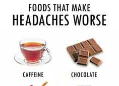 FOODS THAT CAN MAKE YOUR HEADACHE WORSE