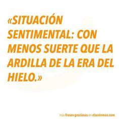 Situación sentimental...  #frases