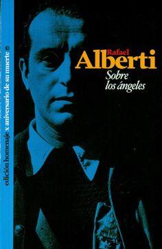 Sobre los ángeles : (1927-1928)/ Rafael Alberti