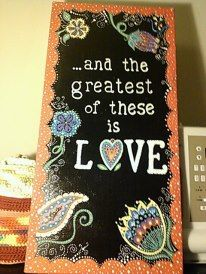And the greatest of these is LOVE!