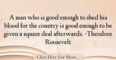 Theodore Roosevelt Quotes About Good - 28737