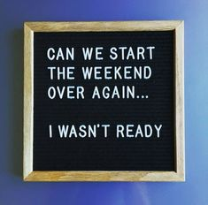 Quotes funny weekend mondays 56 new ideas Cute Quotes, Great Quotes, Quotes To Live By, Funny Quotes, Inspirational Quotes, Fun Work Quotes, Office Work Quotes, Funny Weekend Quotes, Quotes Kids