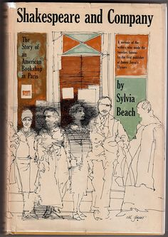 Sylvia Beach 'Shakespeare and Company' 56'    Cover Art by Milton Glaser  Harcourt, Brace & Company (1956)