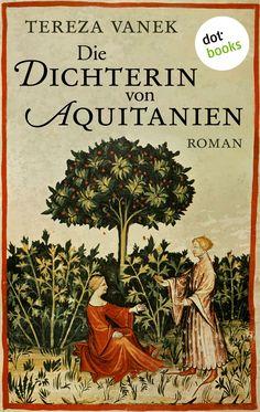 Die Dichterin von Aquitanien: Roman:Amazon.de:Kindle-Shop