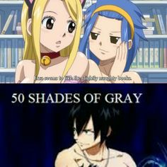 When Levy said that Erza likes the nagthy books I inmediatly thought in 50 shades of Gray xD