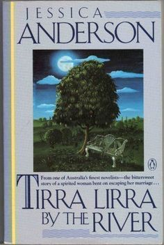 Tirra Lirra by the River by Jessica Andersen  Life has become a series of escapes for Nora Porteous - from small-town family life; the hypocrisy of a mean-hearted husband and in-laws; and the suffocation of Suburbia. Nora endures with courage, intelligence and humour as, in this book, she looks back at her 70-odd years of life.