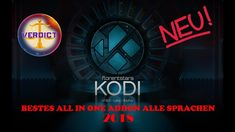 BESTES ALL IN ONE ADDON | KODI 17/18 | ALLE SPRACHEN | Feb 2018!! Music, Youtube, Movies, Movie Posters, Technology, Programming, Language, Musica, Films