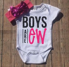 Etsy ~ Boys are EW Outfit, Boys are Ew Bodysuit, Glitter Onesie, Baby Girl Outfi. Diy For Girls, Shirts For Girls, Baby Girl Shirts, Funny Baby Girl Onesies, Kids Shirts, Toddler Outfits, Girl Outfits, Cute Baby Clothes, Babies Clothes