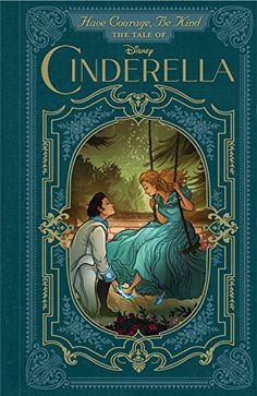 Have Courage, Be Kind: The Tale of Cinderella: Brittany Candau, Cory Godbey: 9781484723616: Amazon.com: Books
