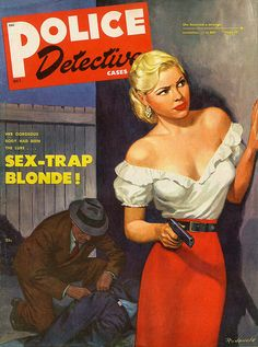 Police Detective Cases 1949 magazine pulp cover art by Rondewald, woman dame moll body corpse man hoodlum robber lookout danger gun pistol