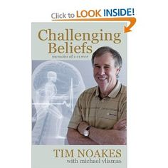 Challenging Beliefs: Memoirs of a Career [Paperback] Tim Noakes (Author), Michael Vlismas (Author) Banting Diet, Lchf, Carb Free Diet, Memoirs, Revolution, Leadership, Career, Author, Motivation