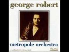 George Robert / Metropole Orchestra - In a Sentimental Mood