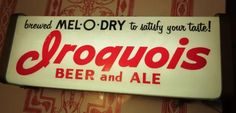 Iroquois Beer Sign