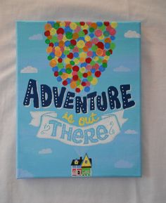 Adventure is out there Disney / Pixars UP Canvas Wall Art, Dorm Decor, Nursery - Canvas Painting Easy Canvas Art, Small Canvas Art, Easy Canvas Painting, Mini Canvas Art, Diy Canvas, Canvas Wall Art, Canvas Ideas Kids, Disney Canvas Paintings, Disney Canvas Art
