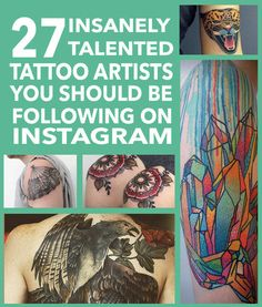 27 Insanely Talented Tattoo Artists You Should Be Following On Ins tagram