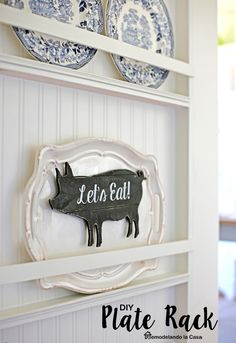 DIY - Plate rack - A great way to display and store pretty platters!
