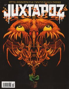 The Halloween-themed October issue of the alternative contemporary art magazine Juxtapoz looks like it has plenty to interest comic fans. Guest editor Alex Pardee has filled the mag with his … Alex Pardee, Magazine Art, Magazine Design, Digital Magazine, Magazine Covers, Comic Artist, American Artists, Art Pictures, Art Pics