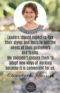 Leaders should expect to flex their styles and tools to suit the needs of their customers and teams. We shouldn't require them to adopt new ways of working because it is convenient for us. Change Management, Project Management, Time Management, Career Success, Career Advice, Stakeholder Management, Engagement Tips, Project Success, Employee Recognition