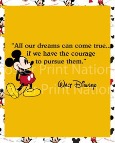8x10 All Our DREAMS Can COME TRUE Mickey Mouse Walt Disney Quote art print Customized. Childrens wall decor baby nursery decor. $8.99, via Etsy.