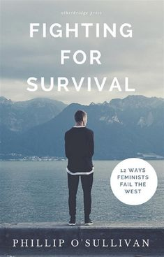 Buy Fighting for Survival: 12 Ways Feminists Fail the West by Phillip O'Sullivan and Read this Book on Kobo's Free Apps. Discover Kobo's Vast Collection of Ebooks and Audiobooks Today - Over 4 Million Titles! Fast Weight Loss, Weight Loss Tips, How To Lose Weight Fast, Survival Tips, Survival Skills, Andreas Wolff, Gabriel, How To Become Successful, Cancer