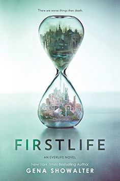 This Chicks Audio Review: Firstlife (Everlife #1) by Gena Showalter Book Series, Book 1, The Book, The Lunar Chronicles, Gena Showalter, Neil Gaiman, John Green, Hourglass, Paranormal