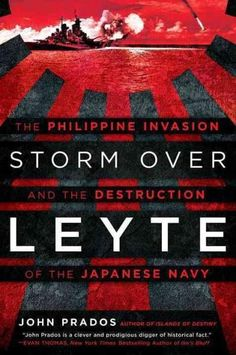 (Blue) over Leyte: The Philippine Invasion and the Destruction of the Japanese Navy (Hardcover)