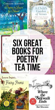 Easy & Enjoyable Poetry Tea Time in Our Homeschool – Intentional Homeschooling Great Books for Poetry Tea Time Caroline Kennedy, Homeschool Books, Homeschool Curriculum, Homeschooling Resources, Reading Resources, Robert Louis Stevenson, Poetry Books For Kids, Kid Books, Library Books