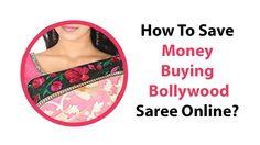 How To Save Money Buying Bollywood Saree Online? Bollywood Sarees Online, Saving Money, Stuff To Buy, Shopping, Youtube, Fashion, Moda, Fashion Styles, Fasion