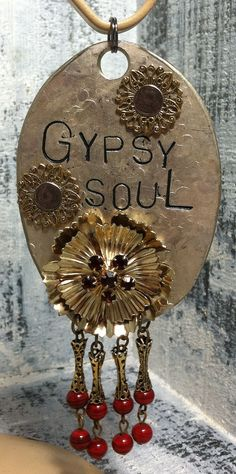 STaMPeD ViNTaGe uPCyCLeD SPooN JeWeLRy PeNDaNT WiTH DaNGLe CHaRM - GyPSy SouL - RHiNeSToNeS & BeaDS