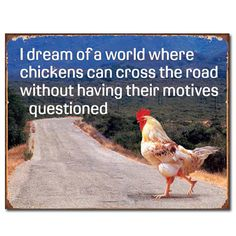 Chicken Cross Road Without Questioned Tin Sign | Funny Wall Decor | RetroPlanet.com