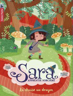 Amazon.fr - Sara apprentie sorcière, Tome 3 : La chasse au dragon - Paul Thiès, Maëlle Cheval - Livres