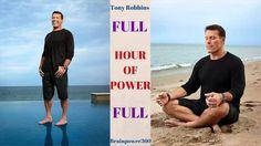 Tony Robbins   Hour of Power    Start Your Day Like Tony Robbins