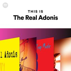 Spotify – This Is The Real Adonis Trap Music