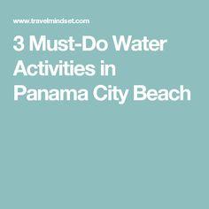 3 Must-Do Water Activities in Panama City Beach