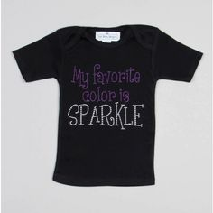 T-Shirt for all the little glam girls out there! 'My favorite color is SPARKLE'.