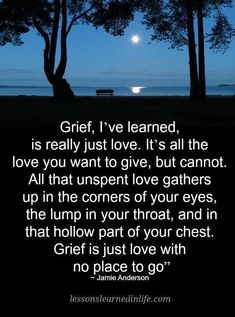 This is so amazing.that describes exactly what grief feels like. And grief can be for someone who has left your life but is still living. Grief Poems, Dealing With Grief, Grieving Quotes, Loss Quotes, Death Quotes, Losing A Child, After Life, Just Love, Life Lessons