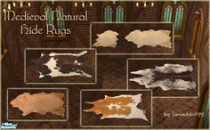 Collection of 5 natural hide rugs for your cave floors.  (They're actually medieval animal hide rugs, but I'm sure cave people covered their floors with furs once in a while).