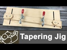 Make a Tapering Jig for the Table Saw - YouTube #WoodworkingProjectsGarden #woodworkingtips #WoodworkingTools #tablesaw
