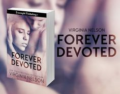 Virginia Nelson, Author: New Release! Forever Devoted by Virginia Nelson #E...