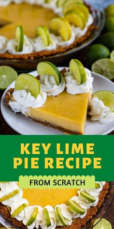 This Easy Key Lime Pie recipe is always a hit. It's an authentic key lime pie recipe made completely from scratch and with real key limes, which makes for the best flavor! Key Lime Pie Recipe From Scratch, Authentic Key Lime Pie Recipe, Classic Key Lime Pie Recipe, Tart Recipes, Sweet Recipes, Baking Recipes, Lemon Recipes, Yummy Recipes, Delicious Desserts