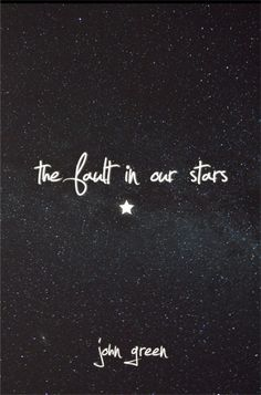 Bajo la misma estrella - The Fault In Our Stars - John Green books :)