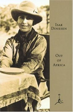 The Oscar-winning 1985 film Out of Africa, about a Danish baroness who moves to Kenya and falls for a big game hunter, is based on the memoir written by Karen Blixen under the pen name Isak Dinesen. Karen Blixen, Ernst Hemingway, Books To Read, My Books, Modern Library, Writers And Poets, Writers Write, Out Of Africa, Belle Epoque