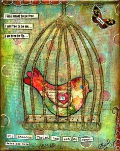"""Freedom"", Bird in Cage Tutorial, pinned with permission from Debbie Saenz of A Creative Life"