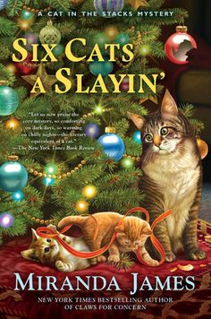 Six Cats a Slayin' by Miranda James My rating: 5 of 5 stars The 'Cat in the Stacks' cozy mystery series is one of my top five favorites. Best Mysteries, Cozy Mysteries, Murder Mysteries, New Books, Good Books, Books To Read, Mystery Series, Mystery Books, Mystery Games